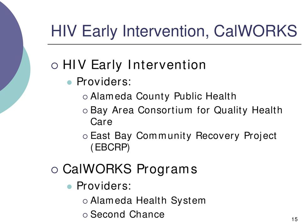 for Quality Health Care East Bay Community Recovery Project