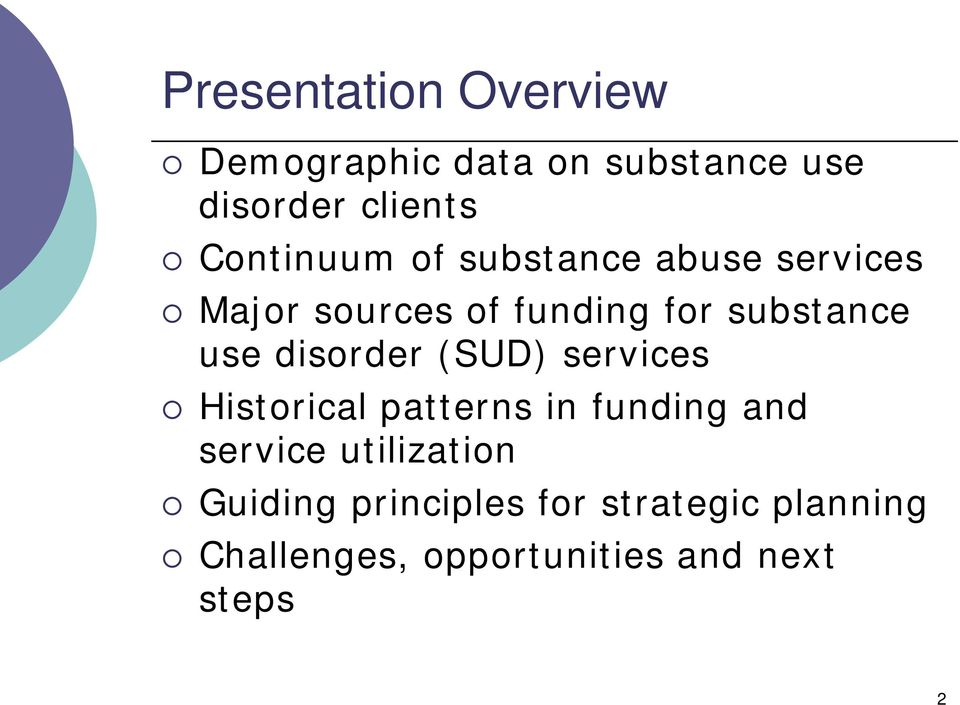 use disorder (SUD) services Historical patterns in funding and service