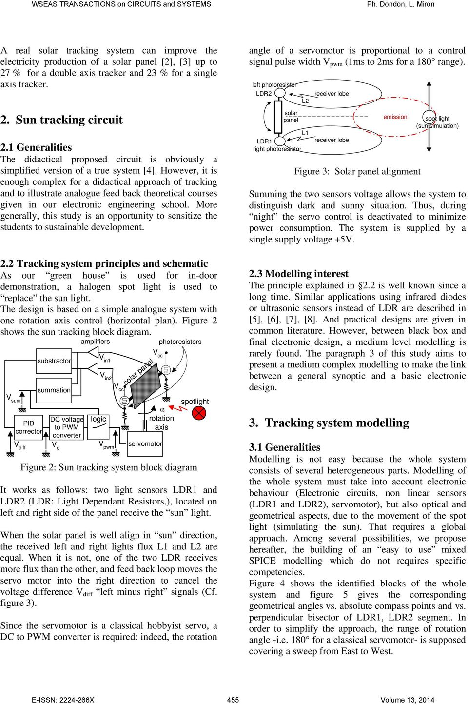 Modelling And Design Of A Small Scale Solar Tracking System Tracker Circuit However It Is Enough Complex For Didactical Approach To Illustrate Analogue