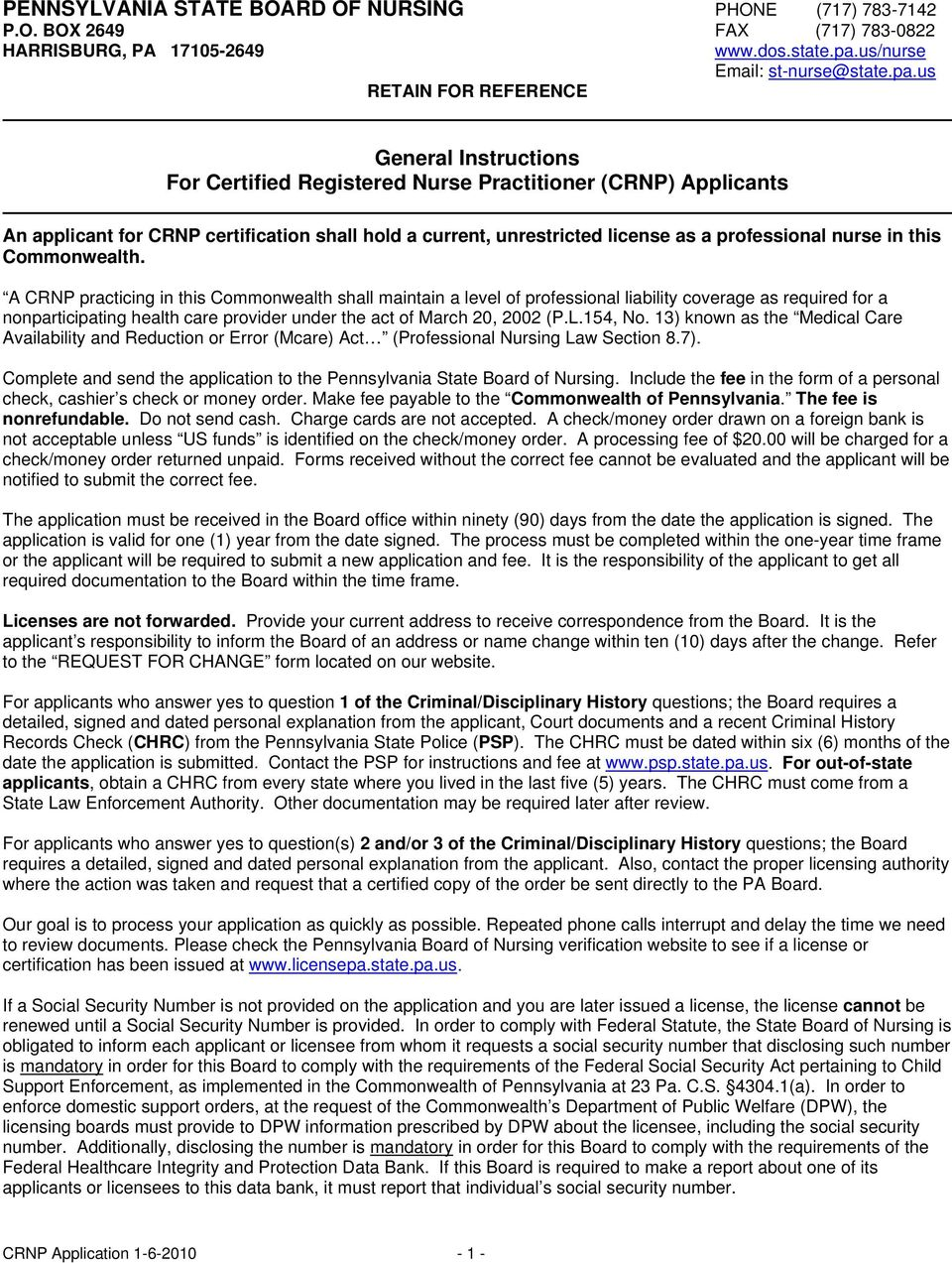 us RETAIN FOR REFERENCE General Instructions For Certified Registered Nurse Practitioner (CRNP) Applicants An applicant for CRNP certification shall hold a current, unrestricted license as a