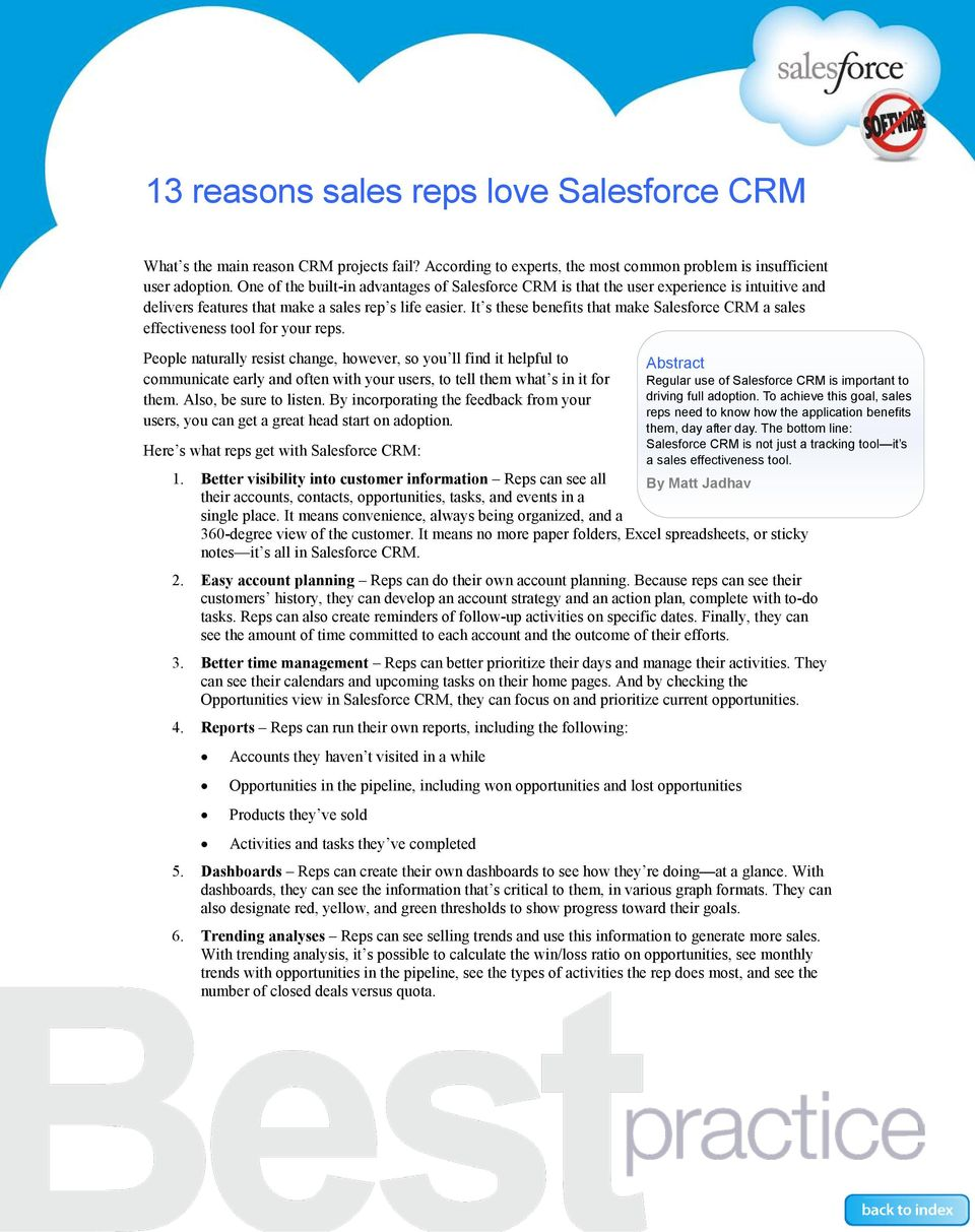 It s these benefits that make Salesforce CRM a sales effectiveness tool for your reps.