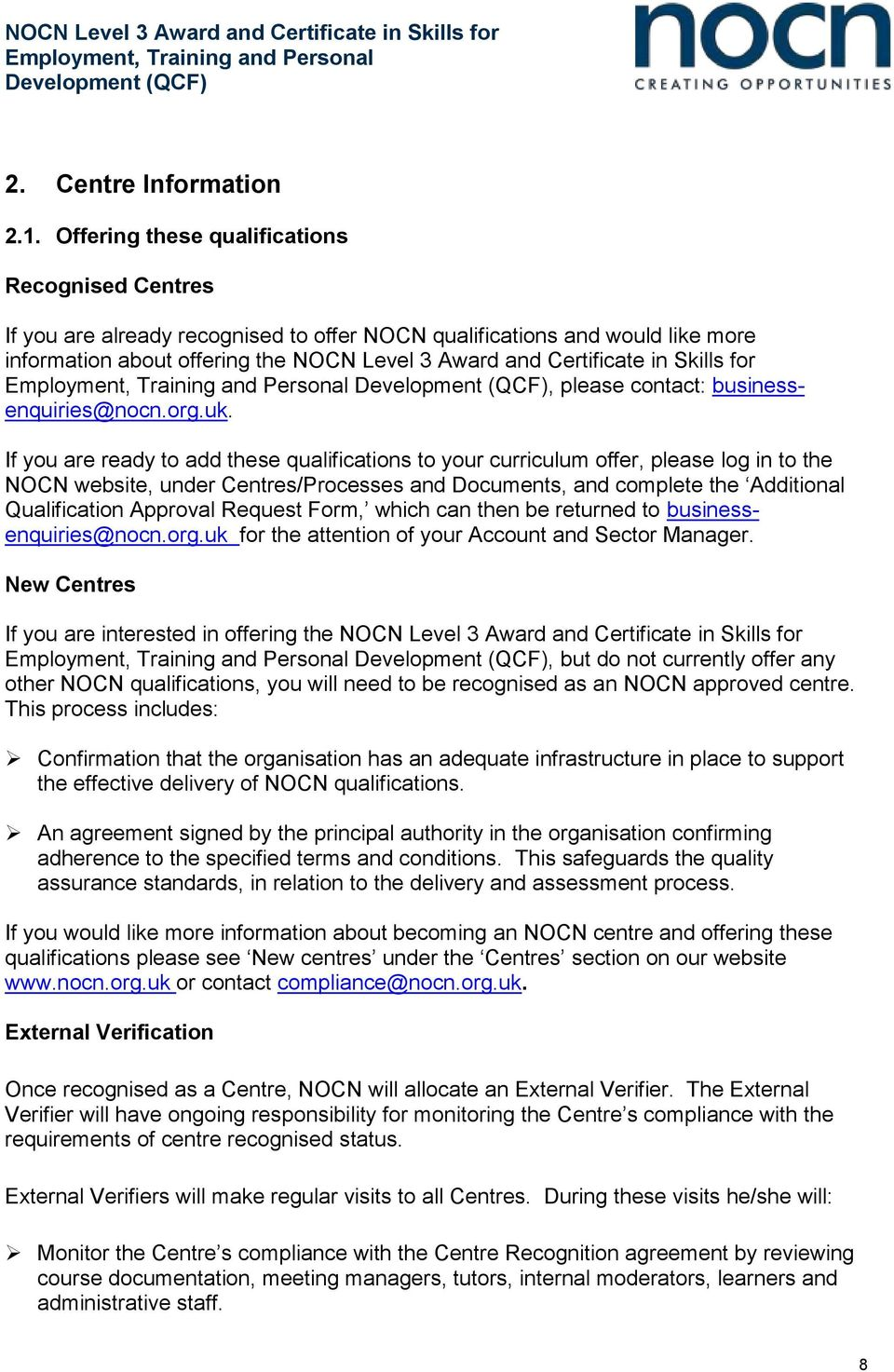 Skills for, please contact: businessenquiries@nocn.org.uk.