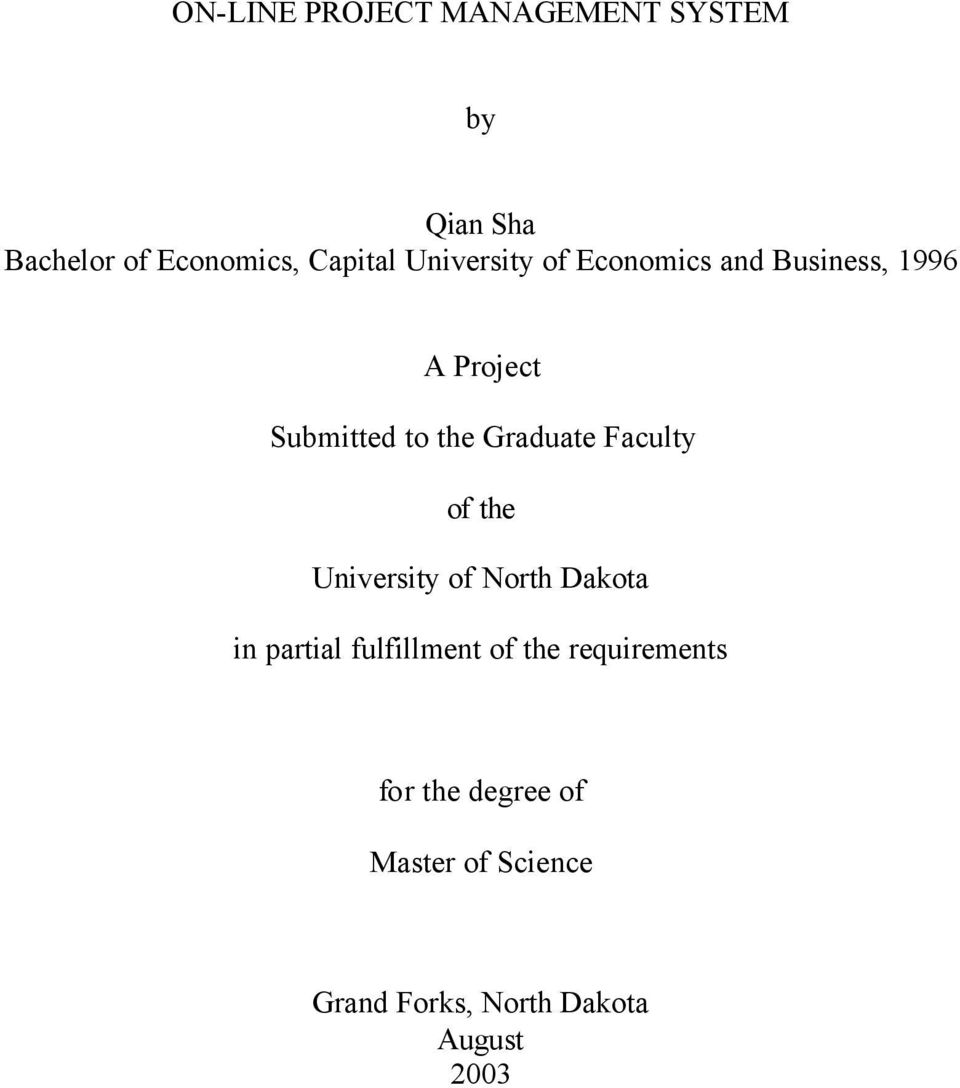 Faculty of the University of North Dakota in partial fulfillment of the