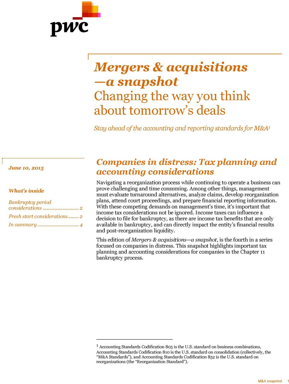 Mergers & acquisitions a snapshot Changing the way you think about