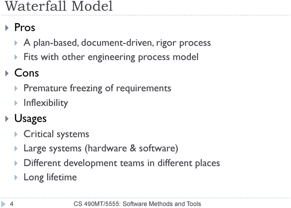 Usages } Critical systems } Large systems (hardware & software) } Different development