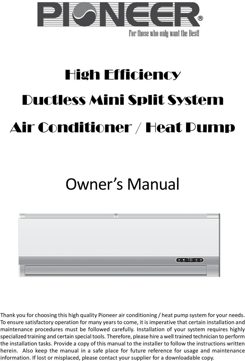 Owner S Manual High Efficiency Ductless Mini Split System Air Con Wiring Diagram To Ensure Satisfactory Operation For Many Years Come It Is Imperative That Certain Installation