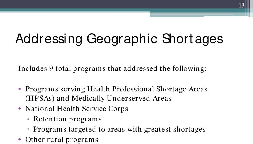 and Medically Underserved Areas National Health Service Corps Retention