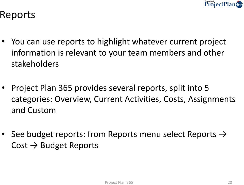 reports, split into 5 categories: Overview, Current Activities, Costs,