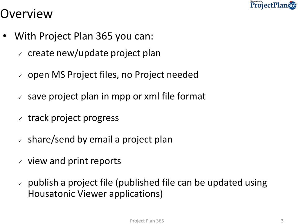 progress share/send by email a project plan view and print reports publish a
