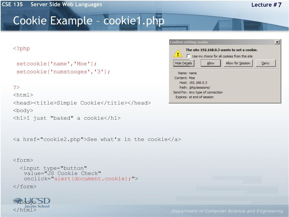 CSE 135 Server Side Web Languages Lecture # 7  State and