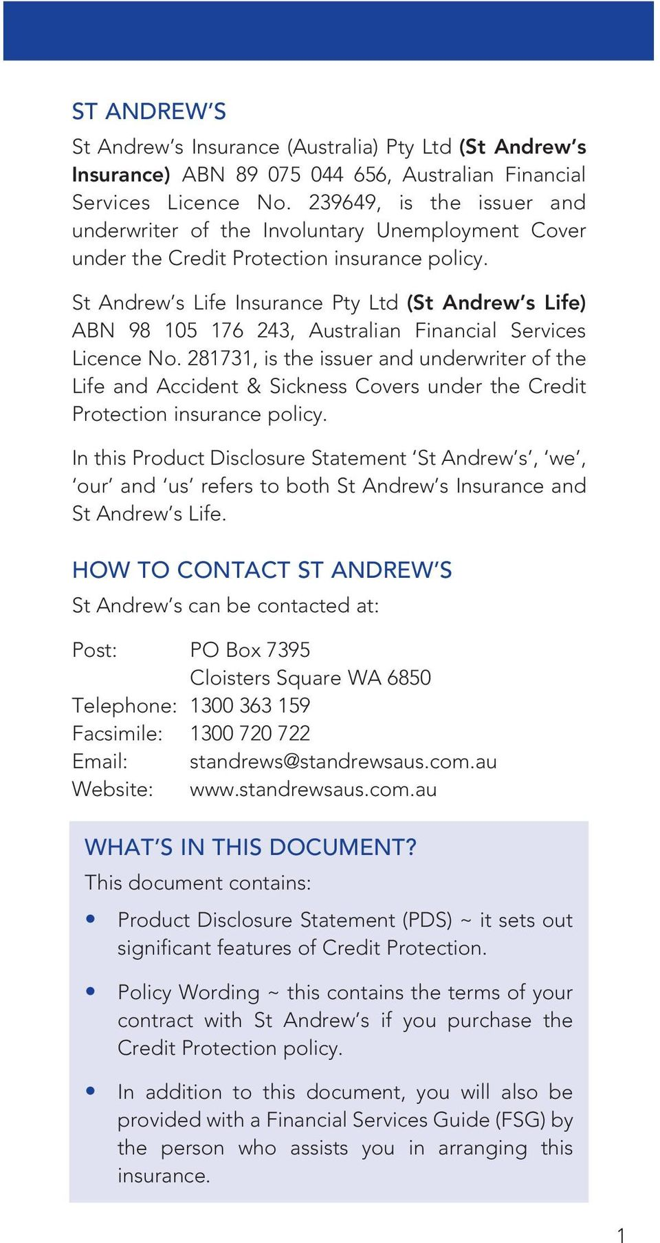 St Andrew s Life Insurance Pty Ltd (St Andrew s Life) ABN 98 105 176 243, Australian Financial Services Licence No.