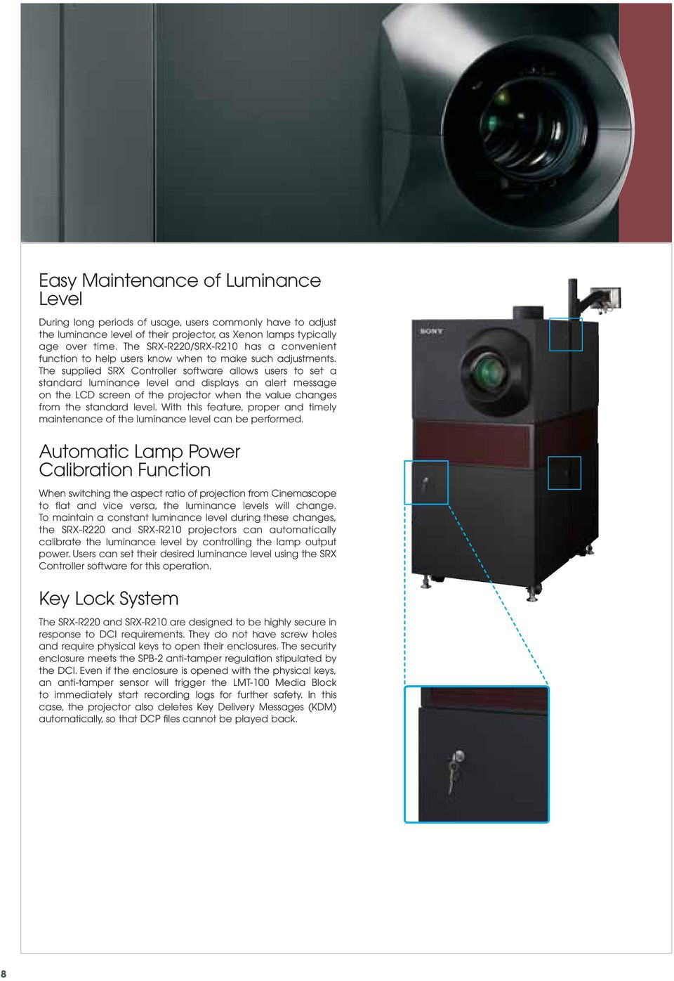 4k Digital Cinema Projectors Srx R220 R210 Media Block Lmt 100 Lcd Projector Multifunction Controller Circuit Diagram Control The Supplied Software Allows Users To Set A Standard Luminance Level And Displays An