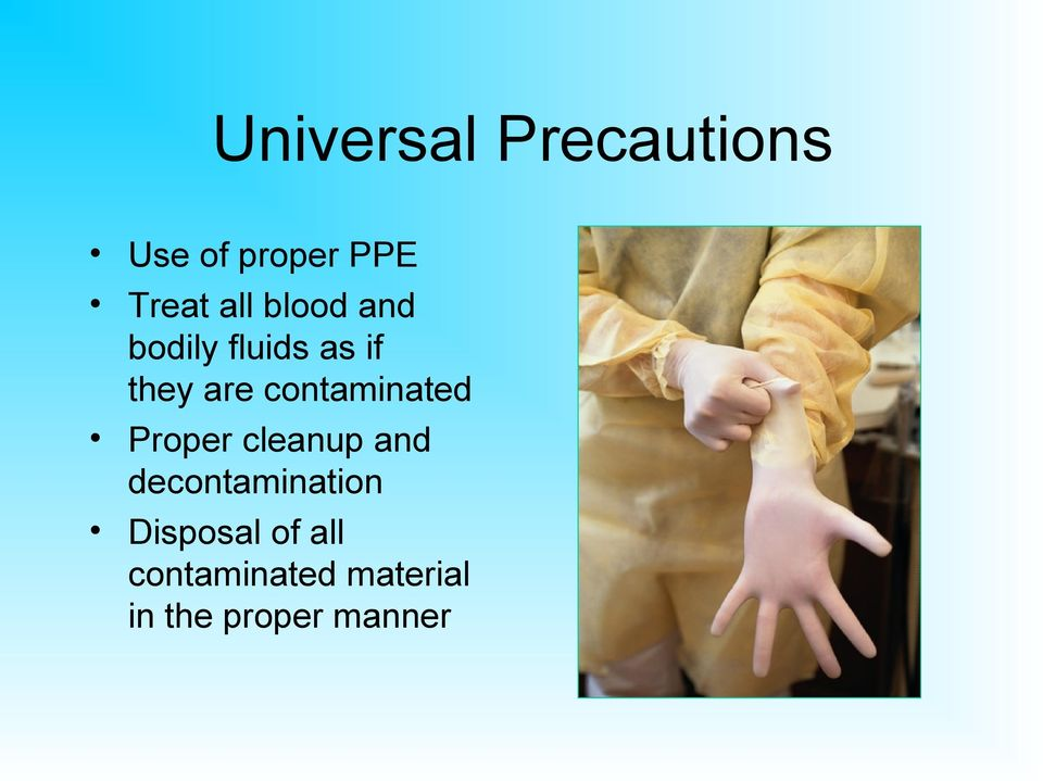 contaminated Proper cleanup and decontamination