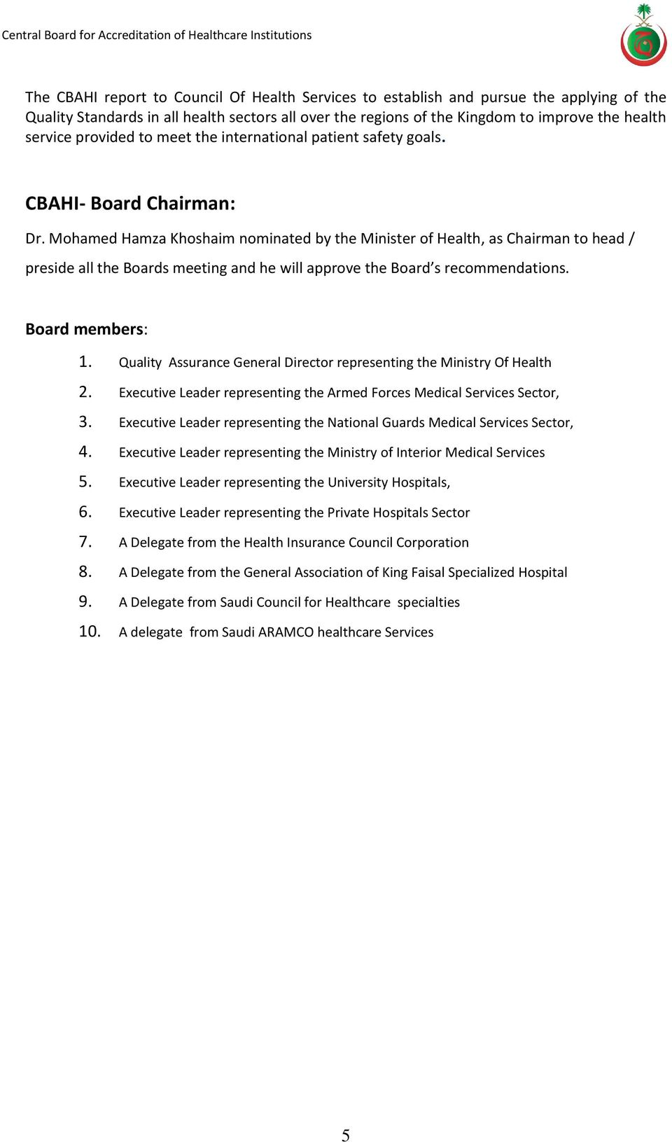 Mohamed Hamza Khoshaim nominated by the Minister of Health, as Chairman to  head / preside