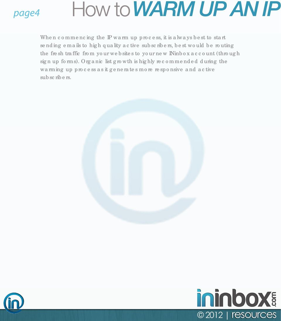 websites to your new INinbox account (through sign up forms).
