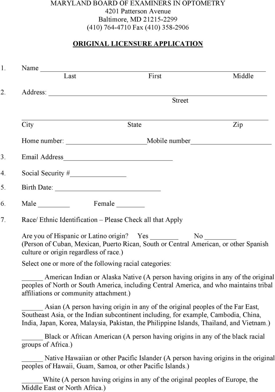 Race/ Ethnic Identification Please Check all that Apply Are you of Hispanic or Latino origin?