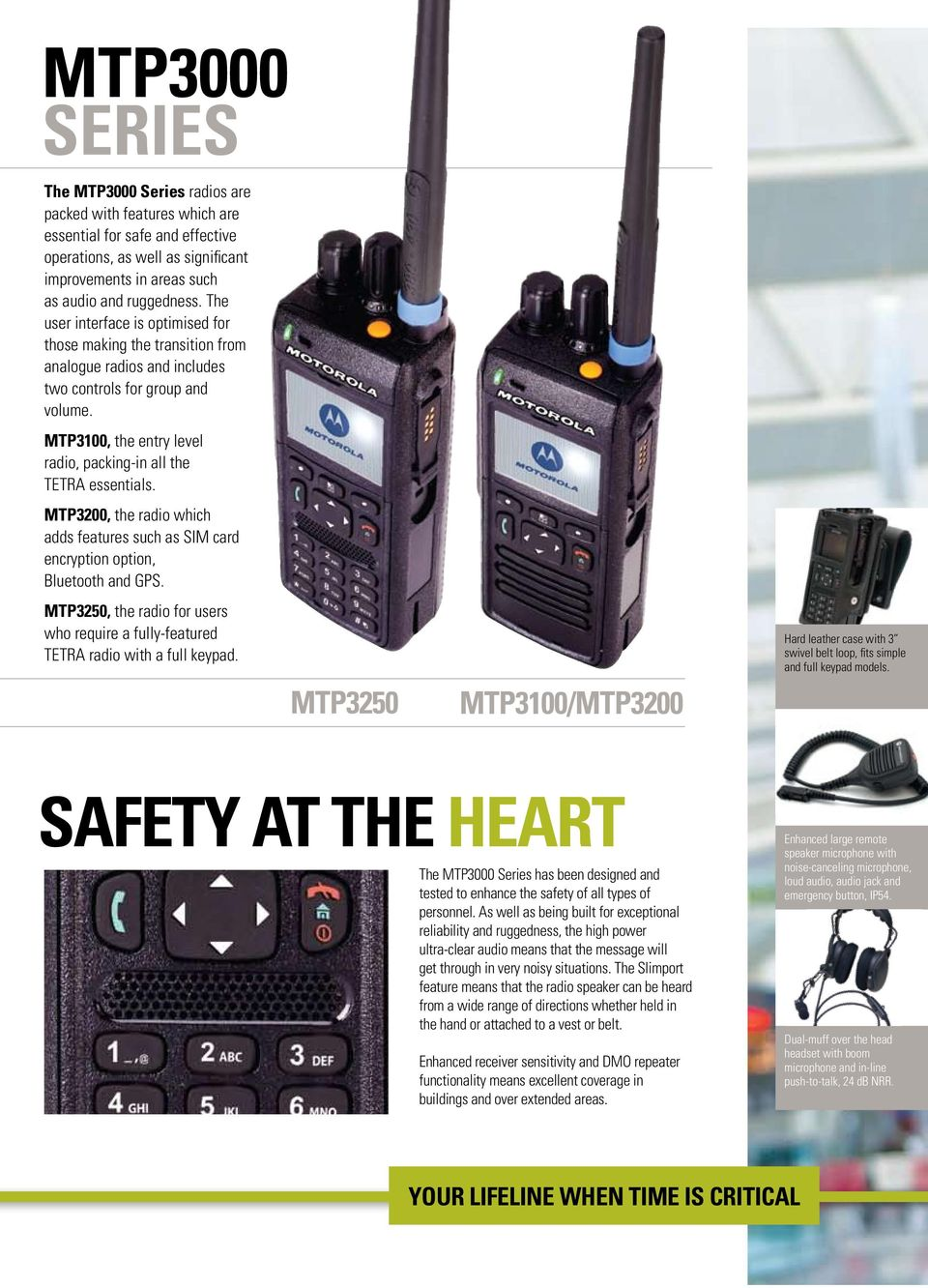 MTP3000 SerieS SAFer, TOUGHer, easier TO USe introducing