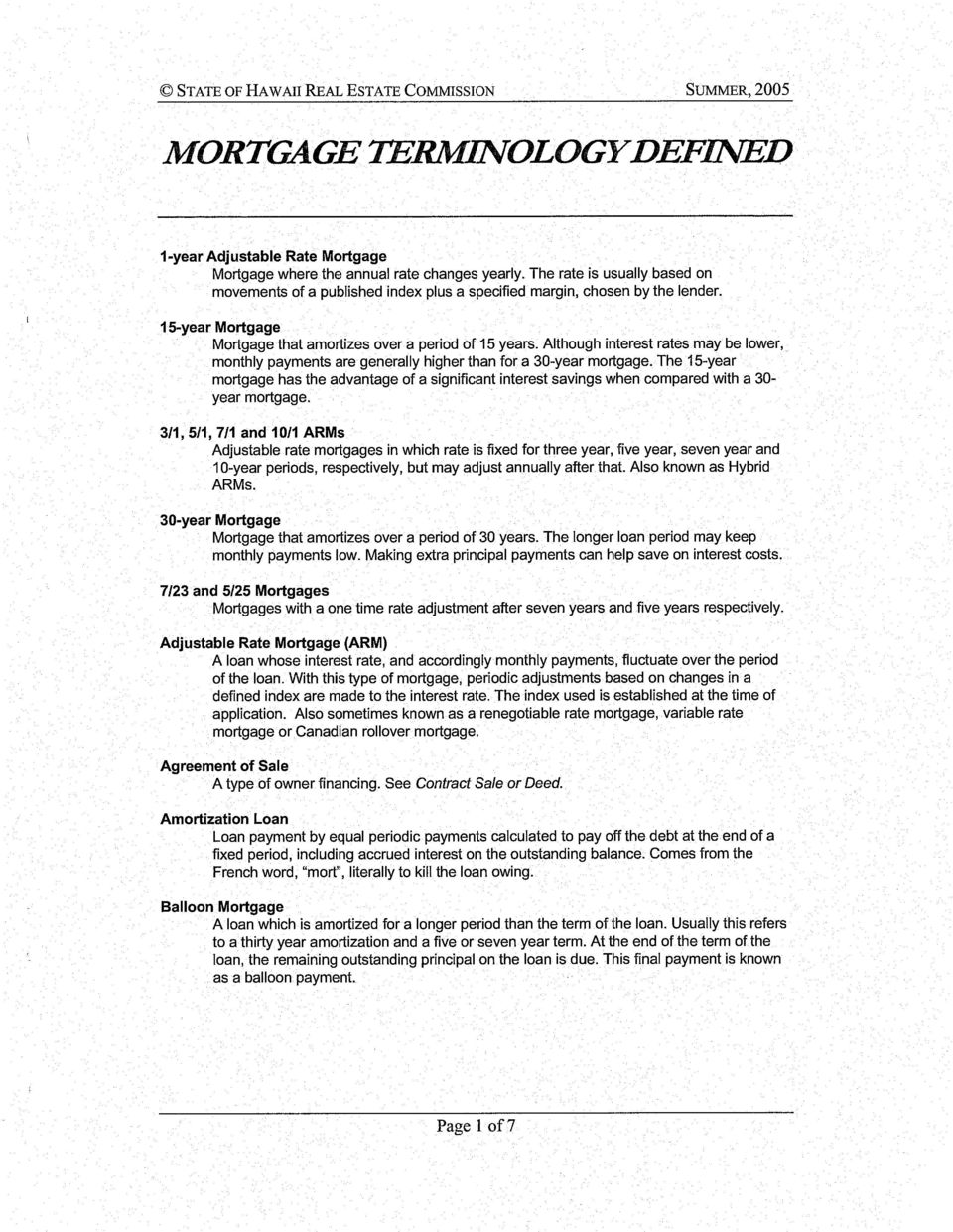 7123 and 5125 mortgages mortgages with a one time rate adjustment