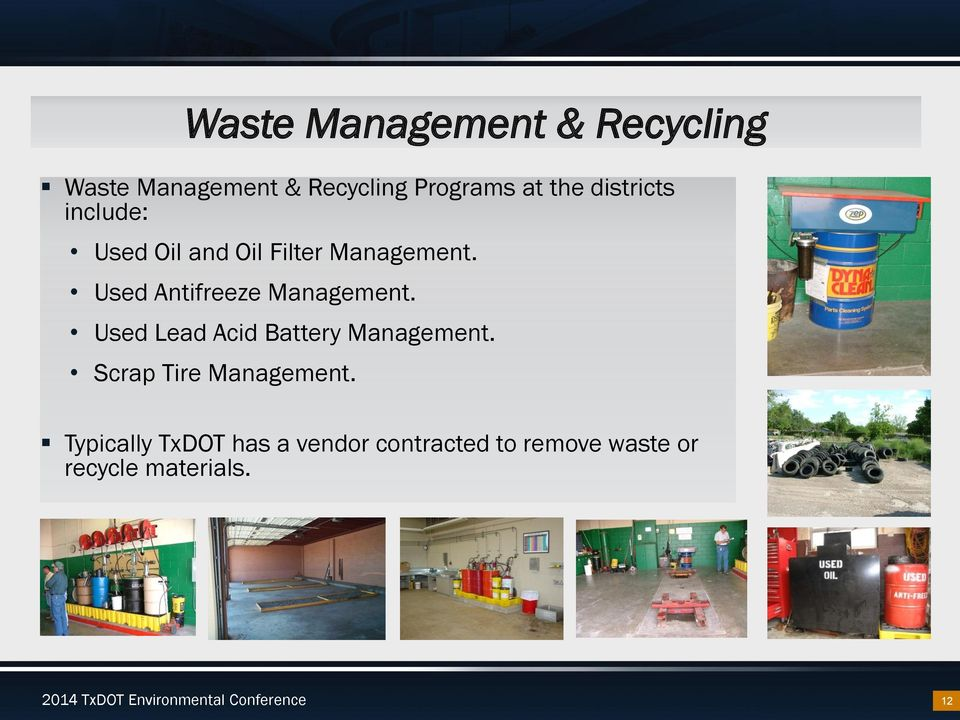 Used Lead Acid Battery Management. Scrap Tire Management.