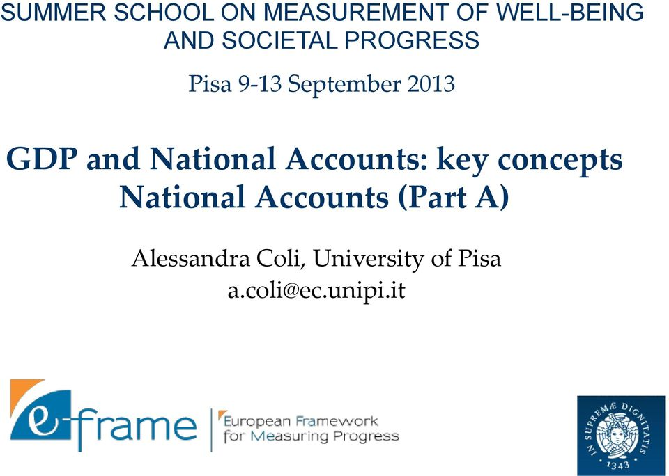 National Accounts: key concepts National Accounts