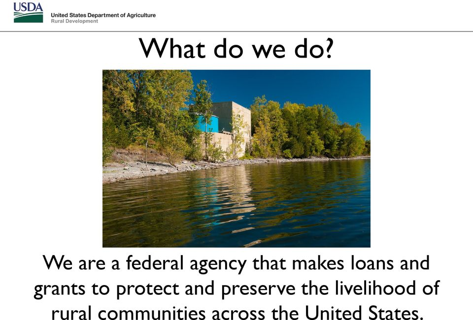 loans and grants to protect and