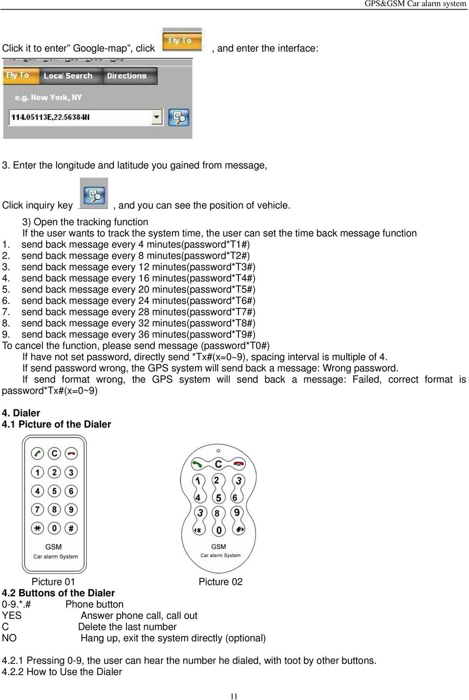 GSM and GPS Vehicle Tracking Alarm System User Manual Please read it