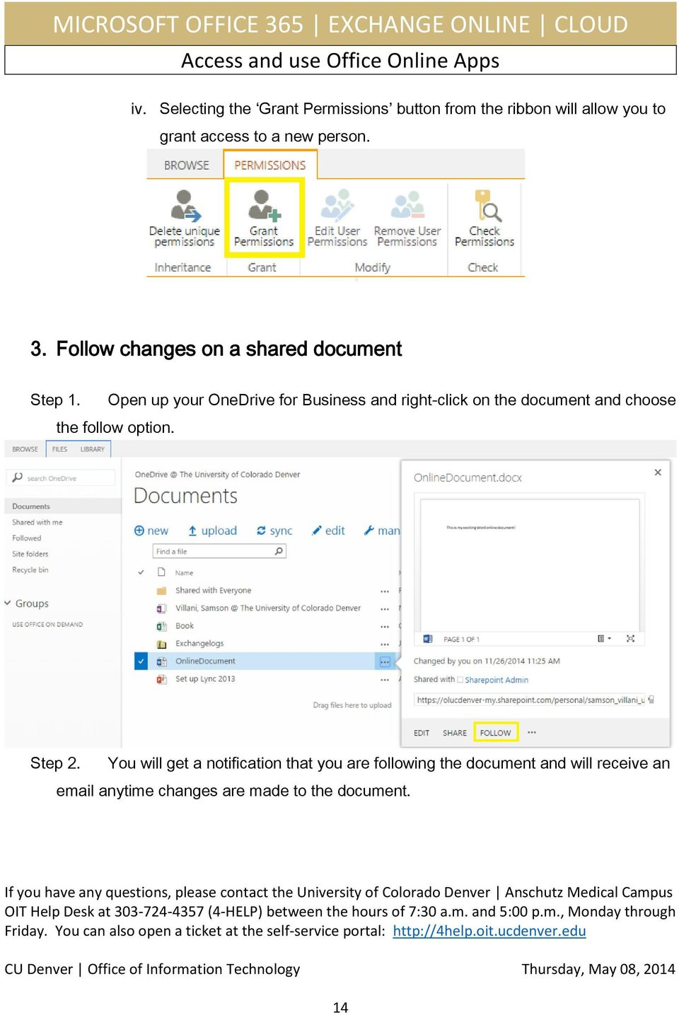 Open up your OneDrive for Business and right-click on the document and choose the follow option.