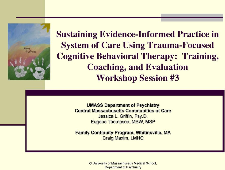 Session #3 UMASS Central Massachusetts Communities of Care Jessica L.