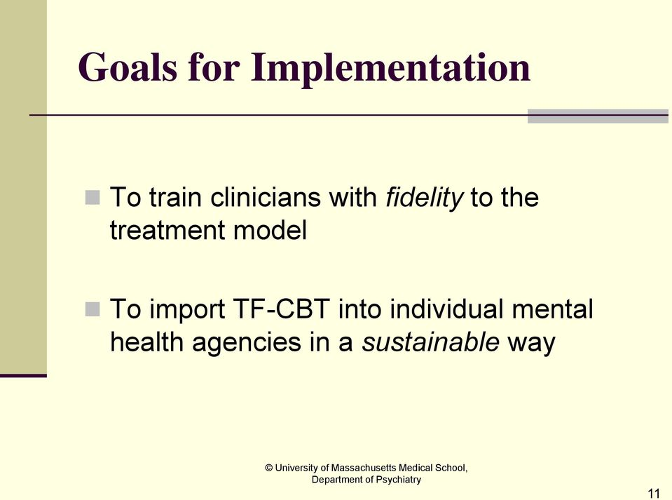 treatment model To import TF-CBT into