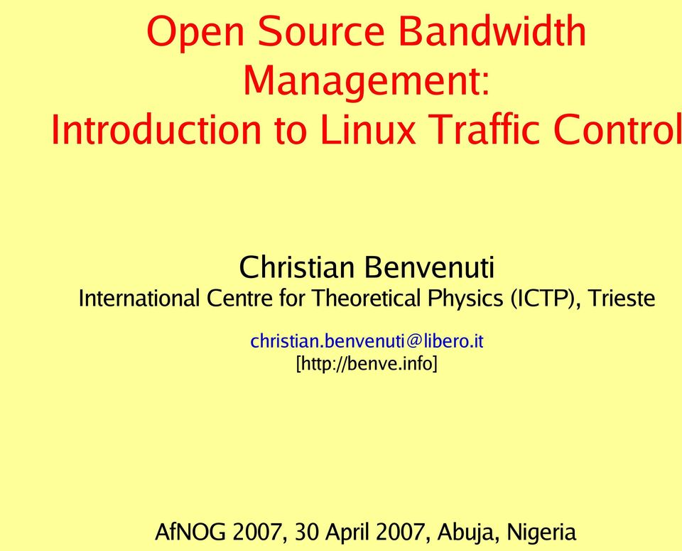 Open Source Bandwidth Management: Introduction to Linux Traffic