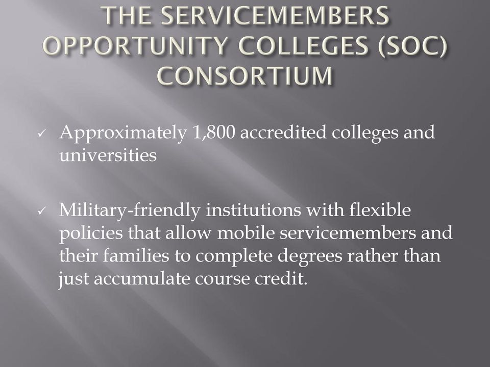 that allow mobile servicemembers and their families to