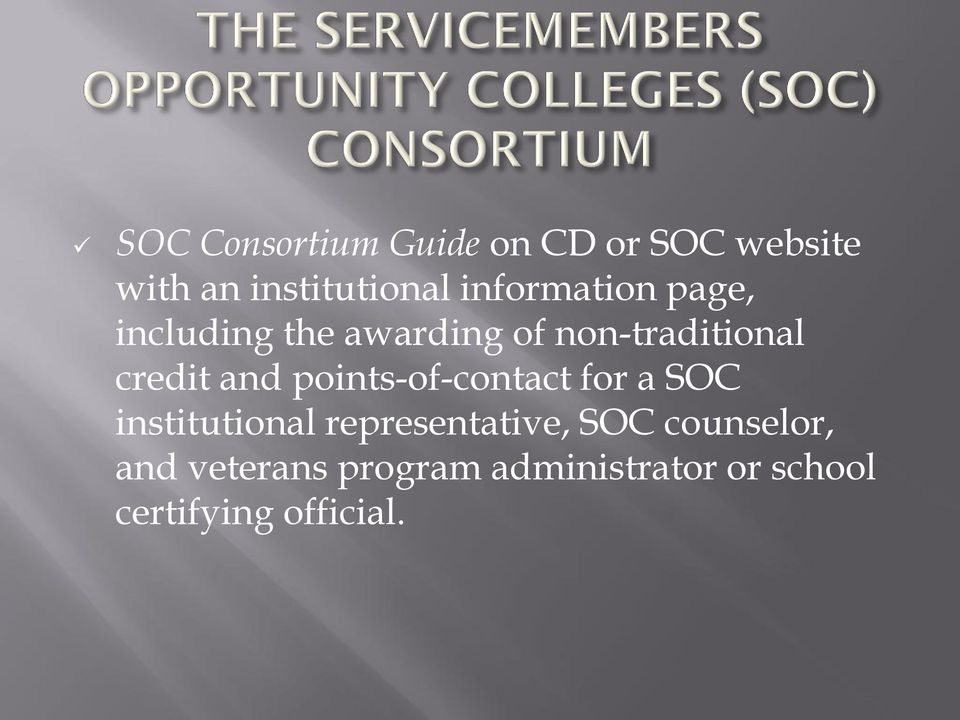 and points-of-contact for a SOC institutional representative, SOC