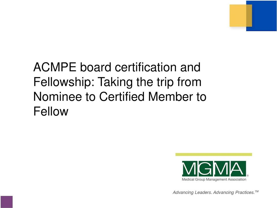 Acmpe Board Certification And Fellowship Taking The Trip From