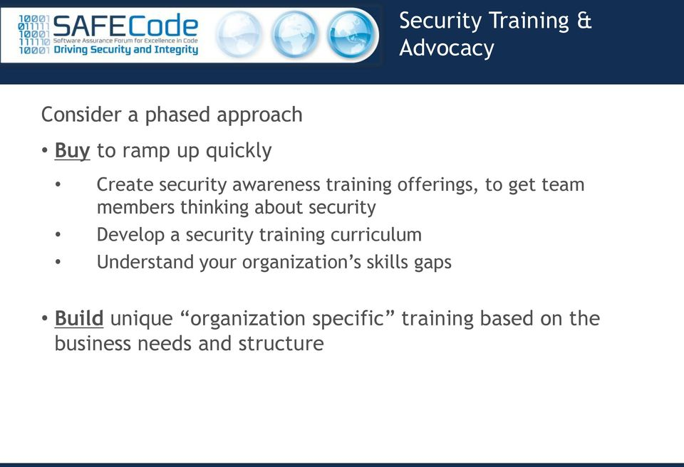 security Develop a security training curriculum Understand your organization s