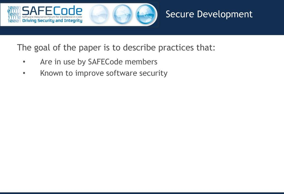 that: Are in use by SAFECode