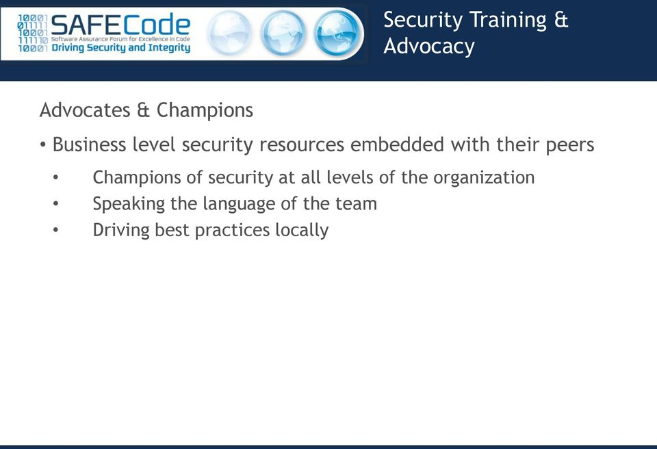 peers Champions of security at all levels of the