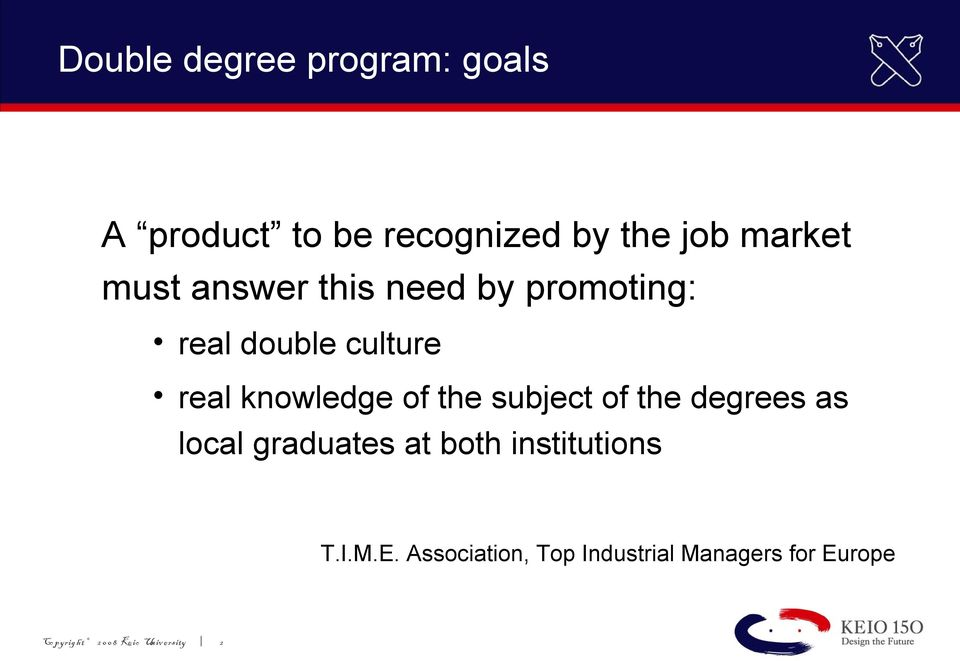 subject of the degrees as local graduates at both institutions T.I.M.E.