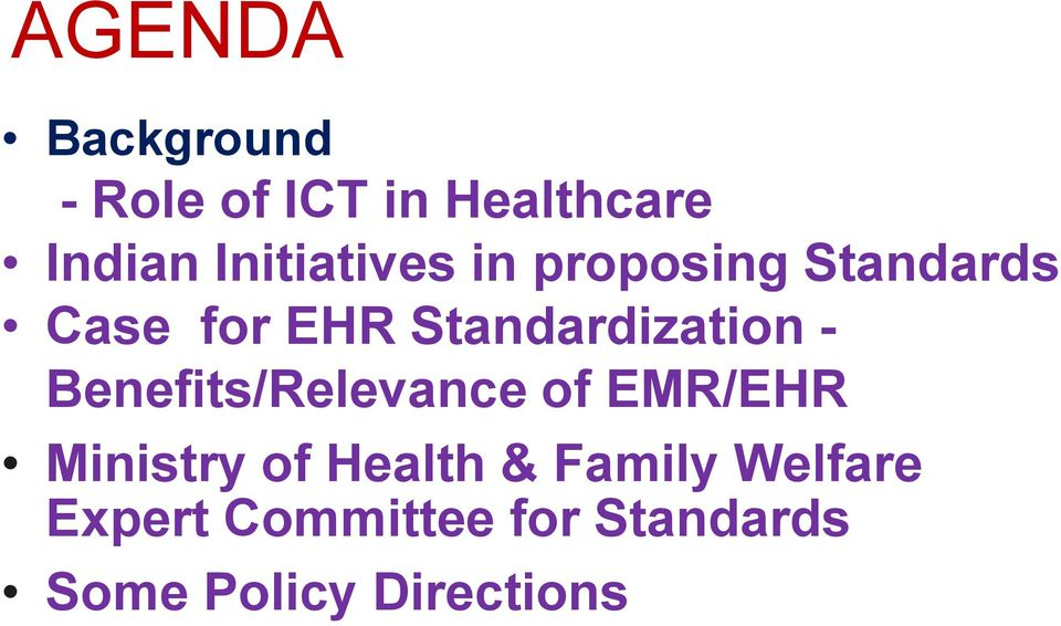 Standardization - Benefits/Relevance of EMR/EHR Ministry of