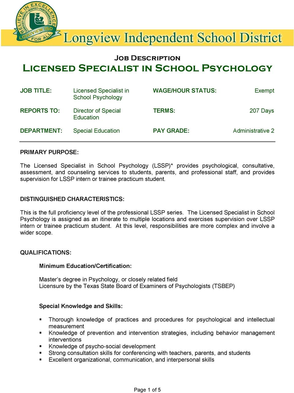 trainee practicum student. DISTINGUISHED CHARACTERISTICS: This is the full proficiency level of the professional LSSP series.