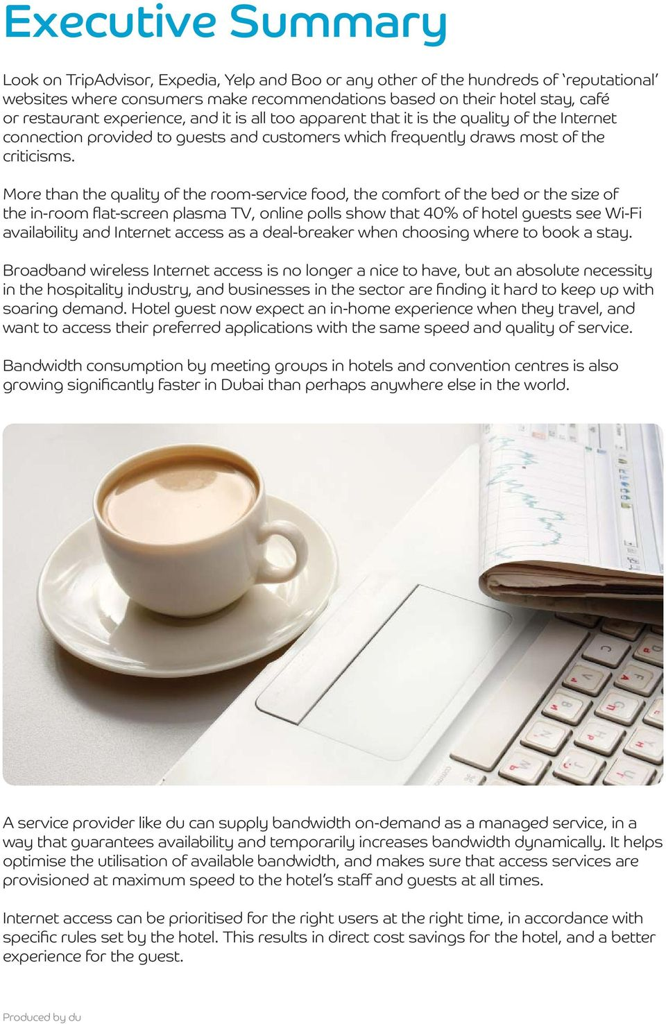 Hospitality matters Bandwidth on-demand: Enhancing the guest