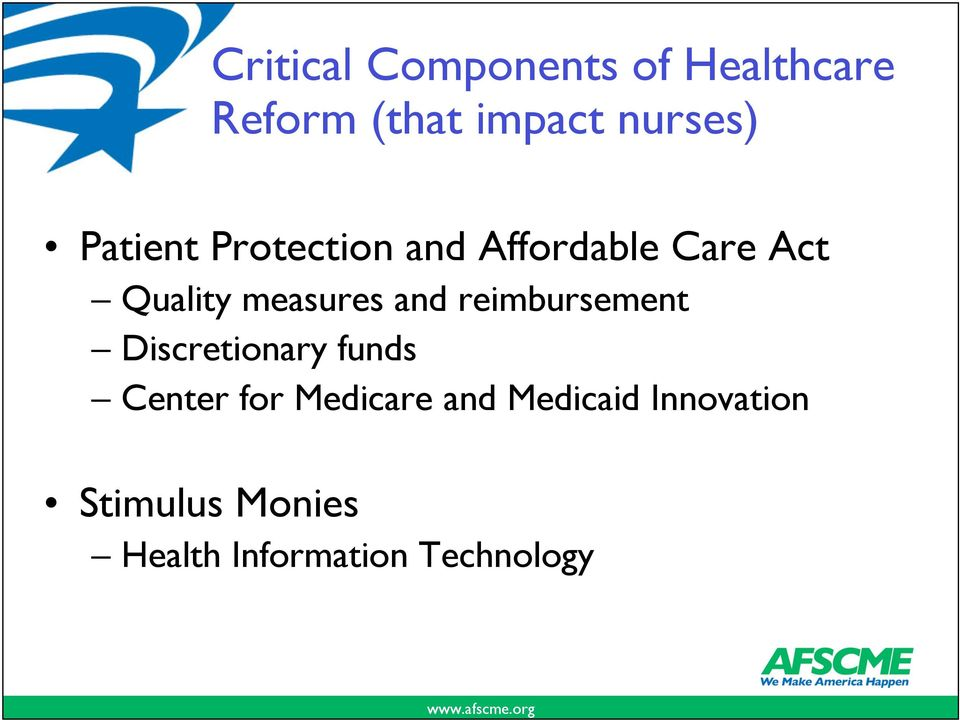 and reimbursement Discretionary funds Center for Medicare and