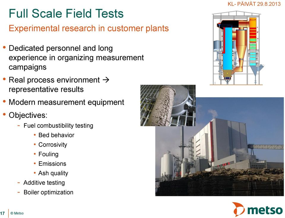 representative results Modern measurement equipment Objectives: - Fuel combustibility