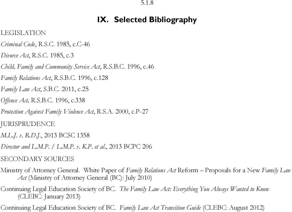 , 2013 BCPC 206 SECONDARY SOURCES Ministry of Attorney General.