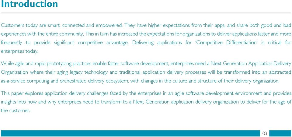 Delivering applications for Competitive Differentiation is critical for enterprises today.