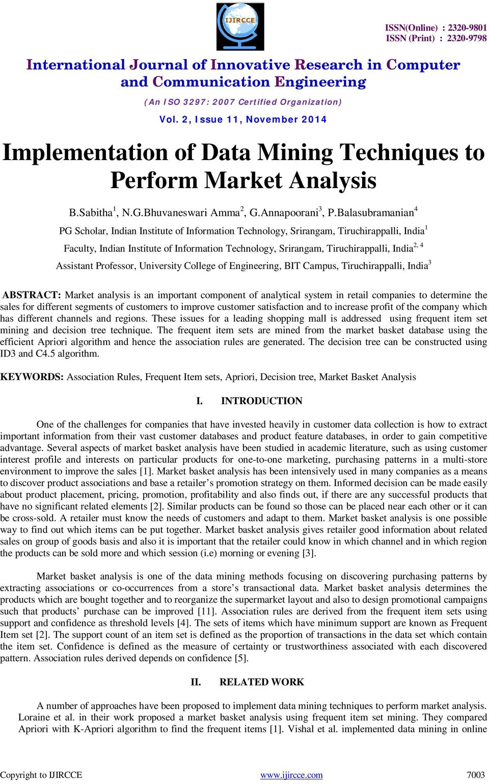 Implementation of Data Mining Techniques to Perform Market Analysis
