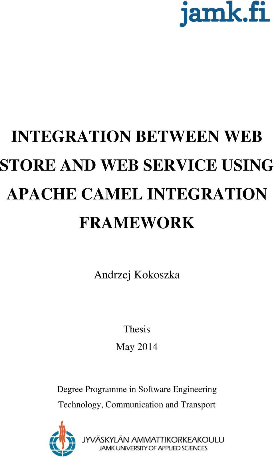 INTEGRATION BETWEEN WEB STORE AND WEB SERVICE USING APACHE CAMEL
