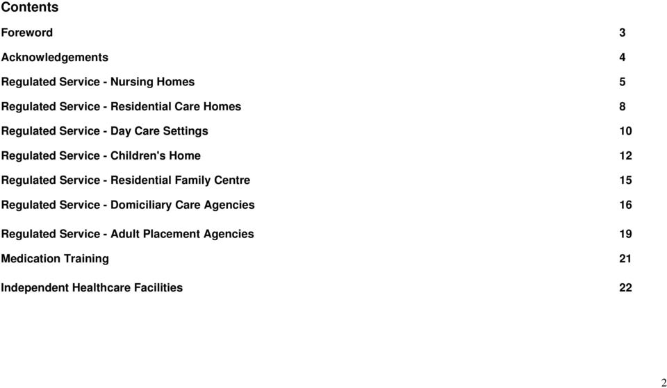 Children's Home 12 Regulated Service - Residential Family Centre 15 Regulated Service - 16