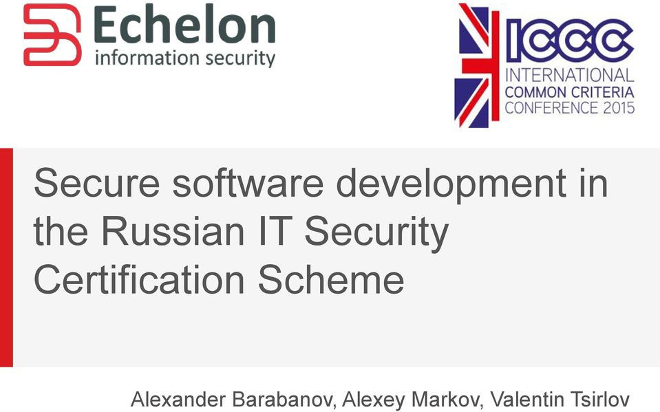 Secure Software Development In The Russian It Security Certification