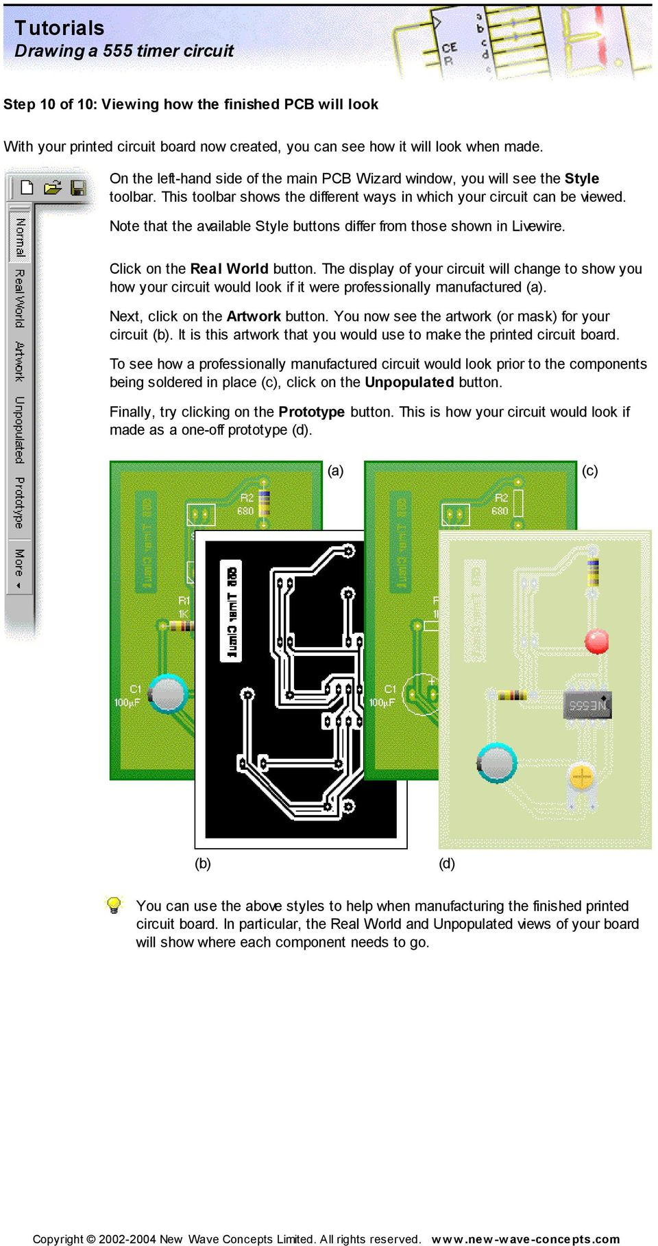 Tutorials Drawing A 555 Timer Circuit Pdf Player Quiz Buzzer Diagram Note That The Available Style Buttons Differ From Those Shown In Livewire Click On