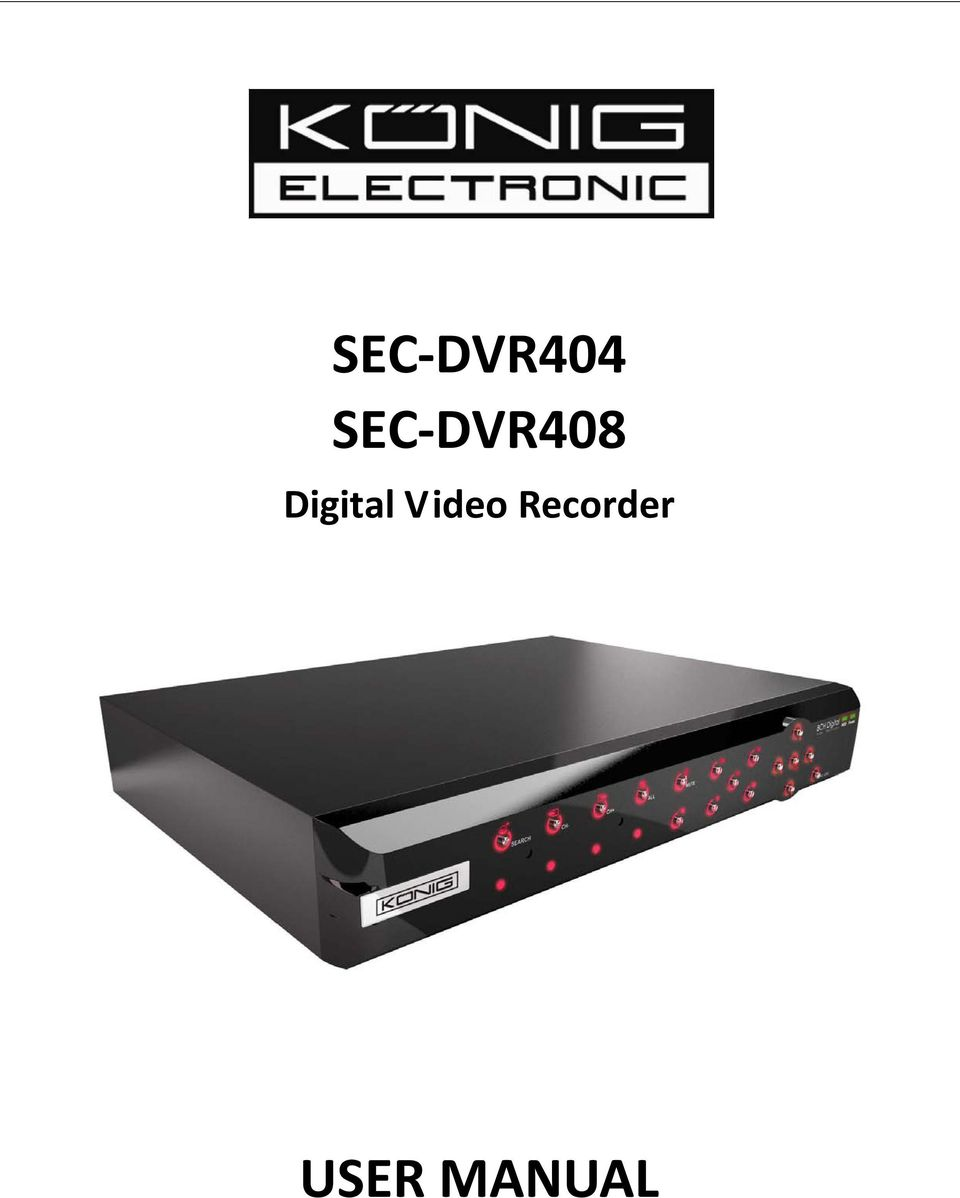 Panel Front Panel CH Front Panel SEC-DVR CH Front Panel SEC-DVR Rear Panel  Remote Control Installation(Hard Drive) Camera and Monitor Connection Power  ...
